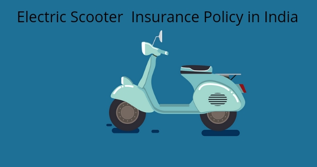 Electric Scooter Insurance Policy in India
